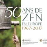 Les 50 ans du zen en Europe