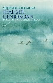 Réaliser Genjo Koan (Okumura roshi)