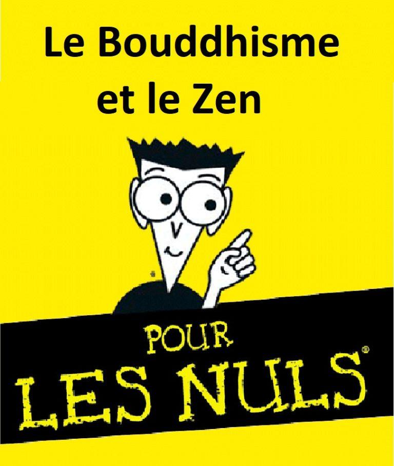 """Plusieurs ateliers-conférences """"Le Bouddhisme et le Zen pour les Nuls"""" cet automne"""